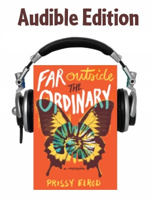 Far Outside The Ordinary Audible Edition in Prissy's Memoir