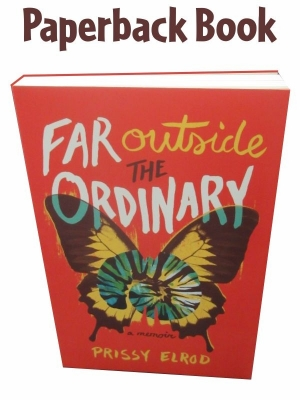 Far Outside The Ordinary Paperback in Prissy's Memoir
